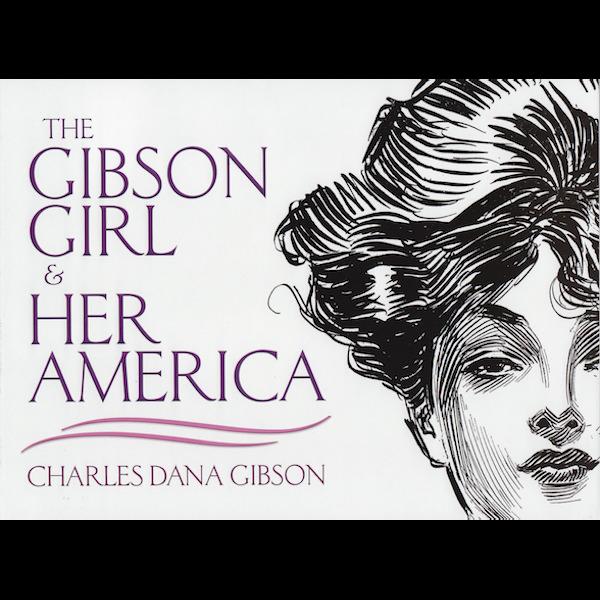 Book_Gibson-GibsonGirlandHerAmerica
