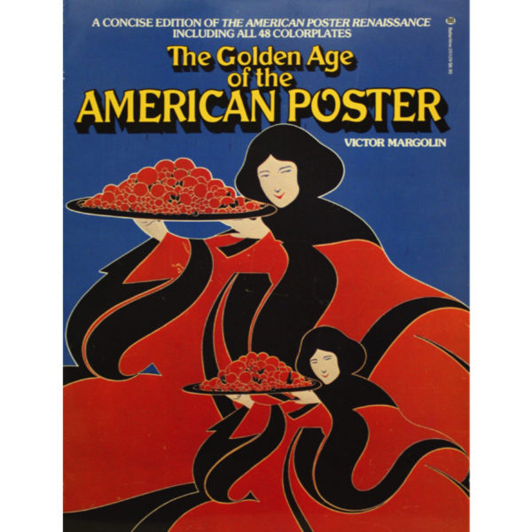 Book_Margolin-GoldenAgeOfTheAmericanPoster